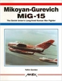 Mikoyan-Gurevich MiG-15, The Soviet Union's Long-Lived Korean War Fighter
