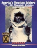 America´s Mountain Soldiers: The 10th Mountain Division
