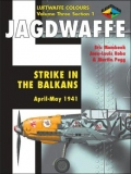 Strike in the Balkans April - May 1941, Jagdwaffe Vol. 3 Section 1