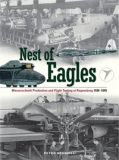 Nest of Eagles , Messerschmitt Productions and Flight-Testing at Regensburg 1936-1945