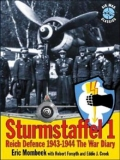 Sturmstaffel 1 , Reich Defence 1943-1944 The War Diary