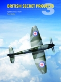 British Secret Projects 3, Fighter 1935-1950
