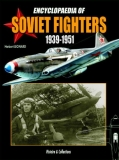 Encyclopaedia of Soviet Fighters 1939-1951 (GB)