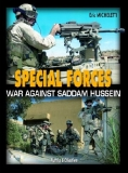 Special Forces War Against Saddam Hussein