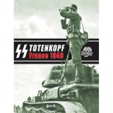 SS Totenkopf France 1940, Campaign Photo Diary of the Totenkopf Division May 1940