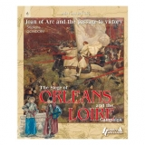 The Siege of Orleans and Loire Campaign