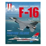 General Dynamics-Lockheed Martin F-16 Fighting Falcon versions A and B Vol. 1