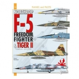 Northrop F-5 Fredom Fighter and Tiger II 1954-2012