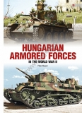 Operational History of the Hungarian Armoured Troops in WW II