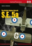 The British Fighter Aircraft S.E.5a