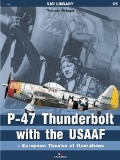 P-47 Thunderbolt with the USAAF - European Theatre of Operations