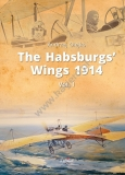 The Habsburg´s Wings 1914, vol I
