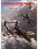 Japanese Secret Projects, Experimental Aircraft of the IJA and IJN 1939-1945