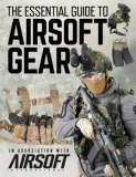 The Essential Guide to Airsoft Gear