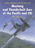Mustang and Thunderbolt Aces of the Pacifik and CBI