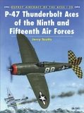 P-47 Aces of the Ninth and Fifteenth Air Forces
