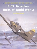 P-39 Airacobra Aces of WW II