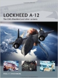 Lockhed A-12, The CIA´s Blackbird and other variants