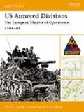 US Armored Divisions:The European Theater of Operations 1944-45