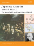 Japanese Army in WW II: The South Pacific and New Guinea 1942-43