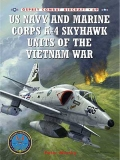 US Navy and Marine Corps A-4 Skyhawk Units in the Vietnam War 1963-1973