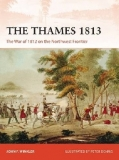 The Thames 1813, The War of 1812 on the Northwest Frontier