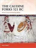 The Caudine Forks 321 BC, Romes most humiliating defeat