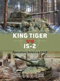 King Tiger vs IS-2, Operatin Solstice 1945