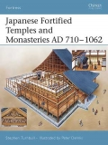Japanese Fortified Temples and Monasteries AD 710-1602