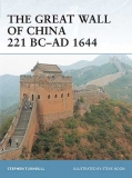 The Great Wall of China 221 BC-AD 1644