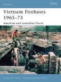 Vietnam Firebases 1965-73 , American and Australian Forces