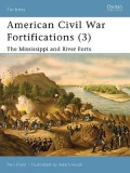 American Civil War Fortifications (3), The Mississippi and River Forts