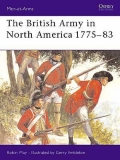 The British Army in North America 1775-1783 (Revised Ed)
