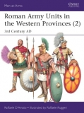 Roman Army Units in the Western Provinces (2), 3rd Century AD