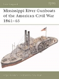 Mississippi River Gunboats of the American Civil War 1861-65