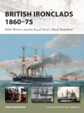 "British Ironclads, HMS Warrior and the Royal Navy´s ""Black Battleleet"""