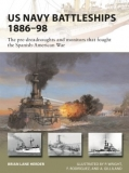 US Navy Battleships 1886-98, The pre-dreadnoughts and monitors that fouht the Spanish-American War