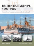 British Battleships 1890-1905, Victoria´s Steel Battlefleet and the Road to Dreadnought