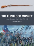 The Flintlock Musket, Brown Bess and Charleville 1715–1865