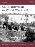 US Infantryman in WWII 1. Pacific Area of Operations 1941-45