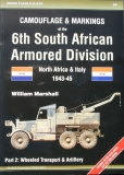 Camouflage and Markings of the 6th South African Armored Division 1943-45, Part 2: Whelle Transport & Artillery