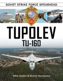 Tupolev Tu-160, Soviet Strike Force Spearhead