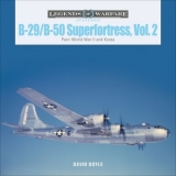 B-29/B-50 Superfortress, Vol. 2: Post-World War II and Korea