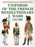 Uniforms of the French Revolutionary Wars 1989-1802