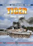 Tiger - Technical and Operational History vol. 1 1942-1943 (English)