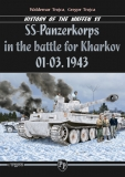 SS Panzerkorps in the battle for Kharkov 01-03.1943