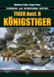 Tiger Ausf. B Konigstiger - Technical and Operational History
