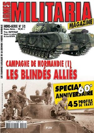 No.52 Campagne de Normandie (1) Les blindes Allies