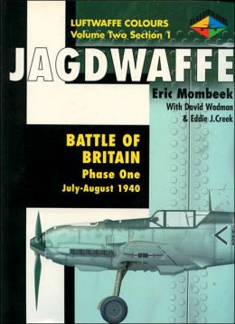 Battle of Britain Phase One July - August 1940, Jagdwaffe Vol. 2 Section 1