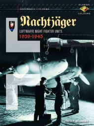 Nachtjäger: Luftwaffe Night Fighter Units 1939-45